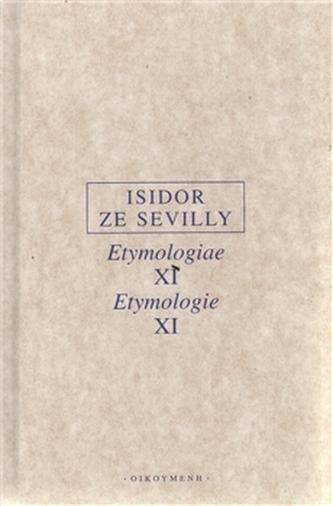 Etymologie XI - Isidor ze Sevilly
