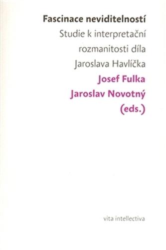 Fascinace neviditelností - Fulka Josef