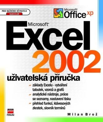 Microsoft Excel 2002 uživatelská příručka - Milan Brož
