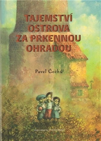 Tajemství ostrova za prkennou ohradou (formát A5) - Čech Pavel