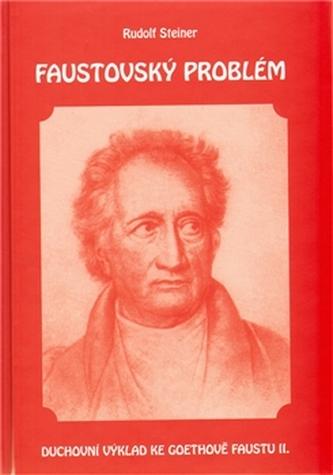 Faustovský problém - Steiner Rudolf