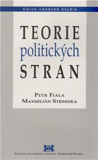 Teorie politických stran - Fiala Petr