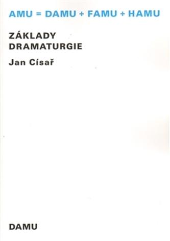 Základy dramaturgie - Císař Jan