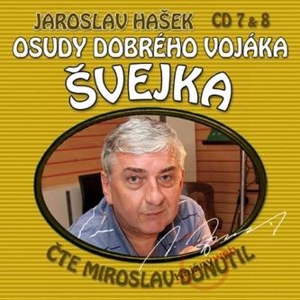 Osudy dobrého vojáka Švejka CD 7 a 8 - Jaroslav Hašek