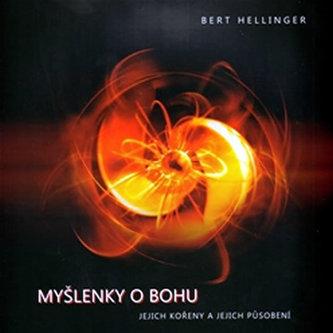 Myšlenky o Bohu - Hellinger Bert