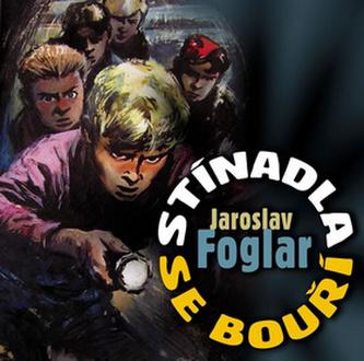 CD-Stínadla se bouří - Foglar Jaroslav