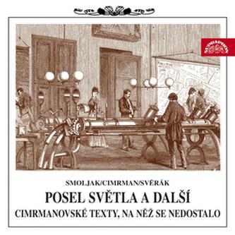 Posel světla (Divadlo J. Cimrmana) - Zdeněk Svěrák