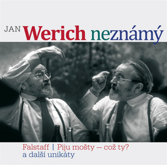 CD-Jan Werich (ne)známý - Werich Jan