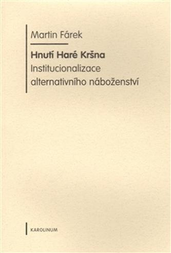 Hnutí Haré Kršna. - Fárek Martin
