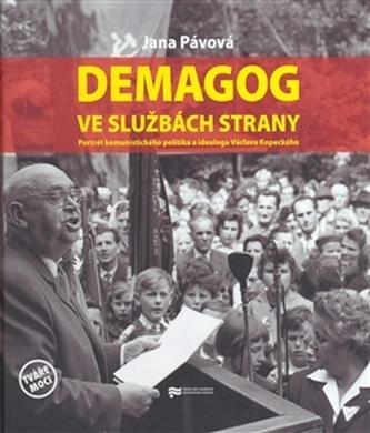 Demagog ve službách strany - Jana Pávová