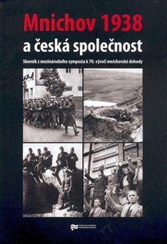 Mnichov 1938 a česká společnost - kol.