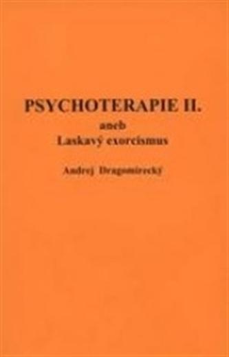 Psychoterapie II. - Dragomirecký Andrej