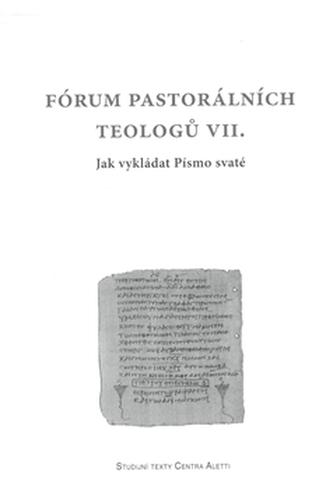 Fórum pastorálních teologů VII.