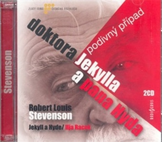 Podivný případ doktora Jekylla a pana Hyda - Robert Louis Stevenson