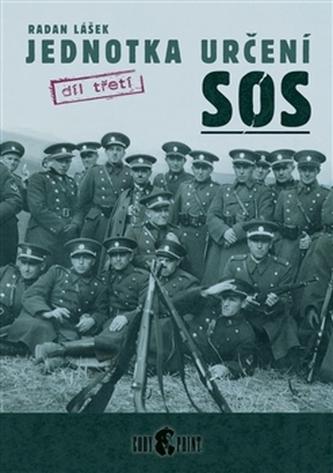 Jednotka určení SOS - díl třetí - Lášek Radan