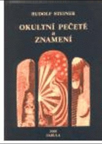 Okultní pečetě a znamení - Steiner Rudolf