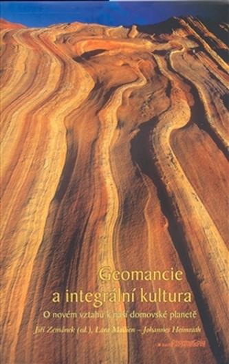 Geomancie a integrální kultura - kol.