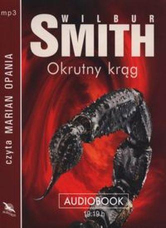 Okrutny krąg - Smith Wilbur