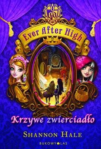 Ever After High Krzywe zwierciadło - Hale Shannon