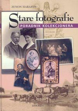 Stare fotografie Poradnik kolekcjonera - Harasym Zenon