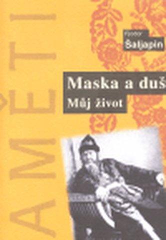Maska a duše - Šaljapin Fjodor Ivanovič