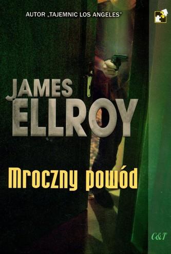 Mroczny powód - Ellroy James