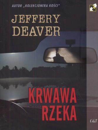 Krwawa rzeka - Deaver Jeffery