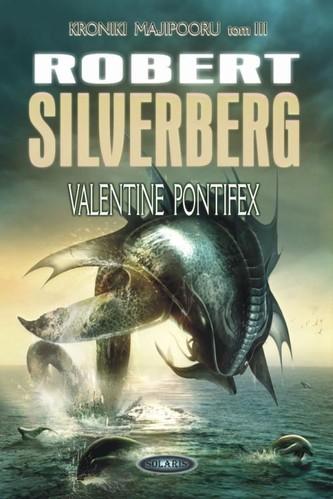 Valentine Pontifex Tom 3 - Silverberg Robert