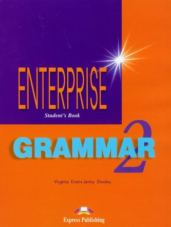 Enterprise 2 Grammar Student's Book - Evans Virginia, Dooley Jenny