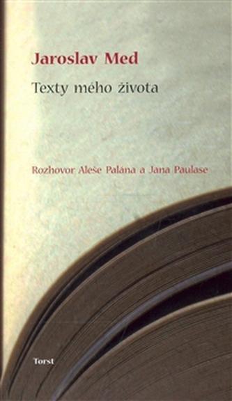 Texty mého života - Med Jaroslav