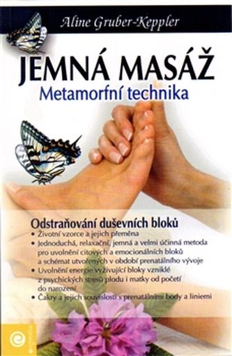 Jemná masáž nohou - Gruber - Keppler Aline
