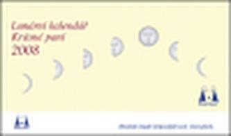 Lunární kalendář Krásné paní 2008
