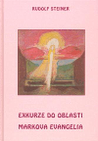 Exkurze do oblasti Markova evangelia - Steiner Rudolf