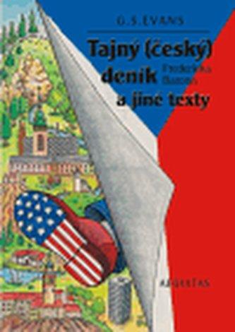 Tajný (český) deník Fredericka Barona a jiné texty - G.S. Evans