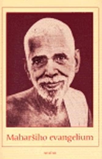 Maharšiho evangelium - Maharši Šrí Ramana