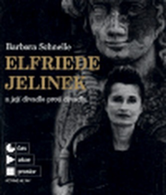 Elfriede Jelinek a její divadlo proti divadlu - Schnelle Barbora