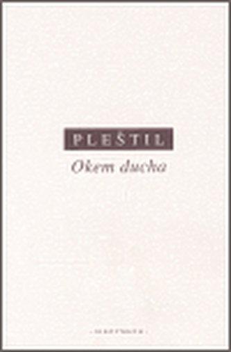 Okem ducha - Pleštil Dušan