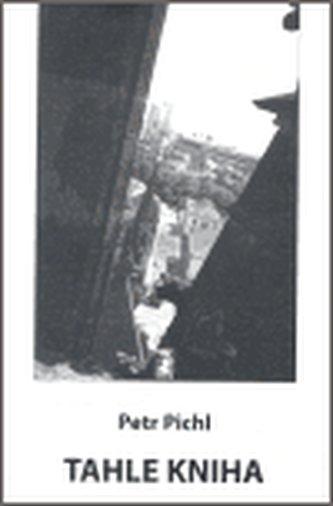 Tahle kniha / Chvíle posvátná + CD + DVD - Pichl Petr