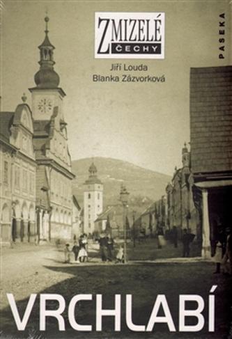 Zmizelé Vrchlabí - Louda Jiří