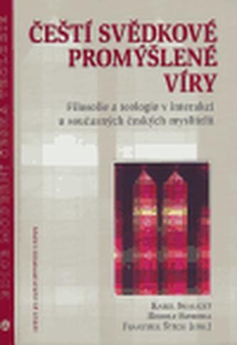 Čeští svědkové promýšlené víry - Skalický Karel