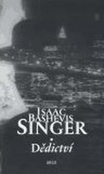 Dědictví - Singer Isaac Bashevis