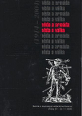 Věda a armáda - věda a válka (1914-2004)