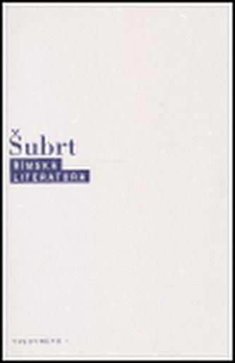 Římská literatura - Šubrt Jiří