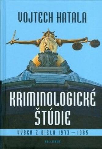 Kriminologické štúdie - Dragomirecký Andrej