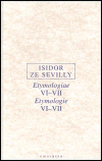 Etymologie VI-VII - Isidor ze Sevilly