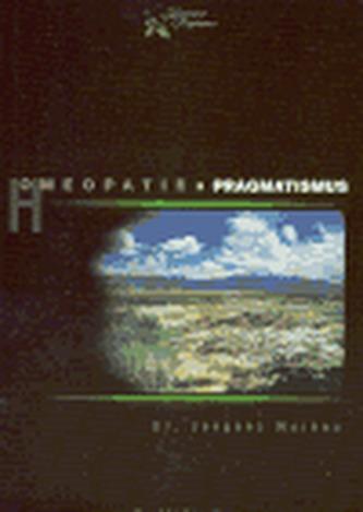Homeopatie a pragmatismus - Jacques Moreau