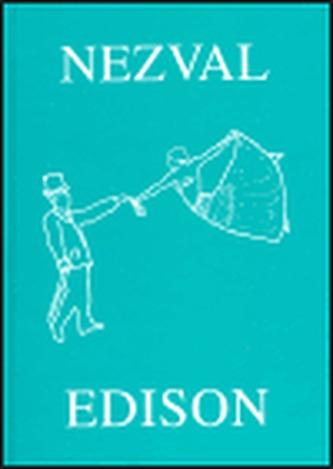 Edison - Nezval Vítězslav