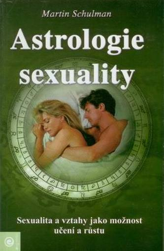 Astrologie sexuality - Schulman Martin