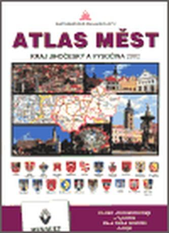 Atlas měst - Kraj Jihočeský a Vysočina 2002