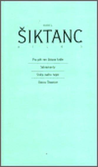 Dílo 5 - Šiktanc Karel